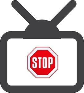 Stop TV!