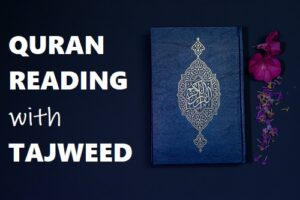 Quran Reading With Tajweed